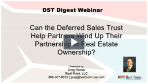 [Video] How to Incorporate [Video] Saving an Additional 10 Percent in Taxes with the DST | Reef Point LLC copy