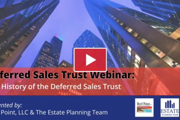History of the Deferred Sales Trust | Reef Point LLC