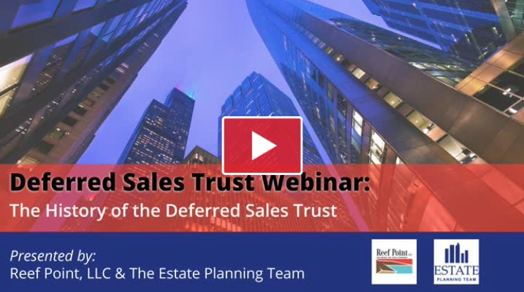History of the Deferred Sales Trust   Reef Point LLC